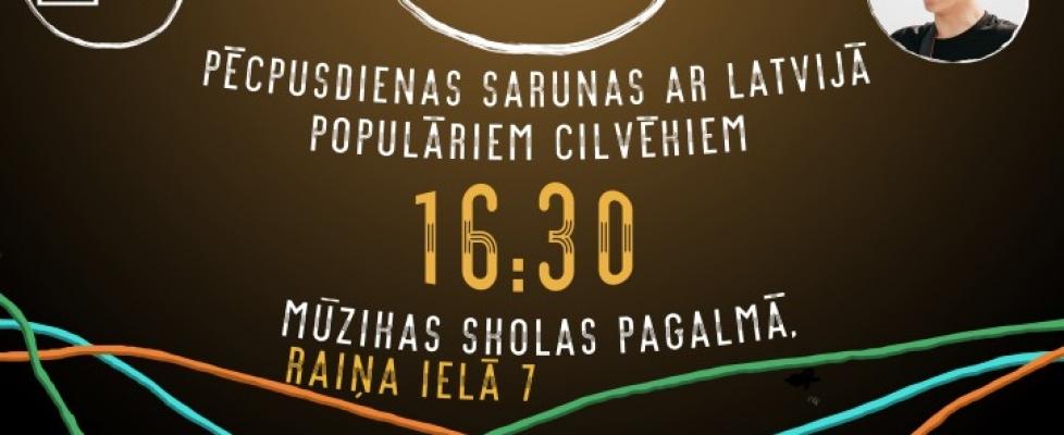 """""""Spuldze"""" – pēcpusdienas sarunas ar Latvijā populāriem cilvēkiem"""