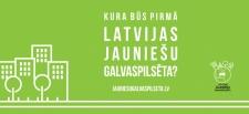 Noskaidros Latvijas Jauniešu galvaspilsētu