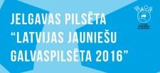 Jelgava – Latvijas Jauniešu galvaspilsēta