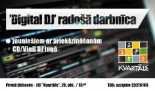 Digitālā DJ'inga radošā darbnīca