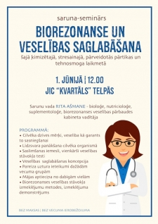 """Aicinām uz semināru """"Biorezonanse un veselības saglabāšana"""""""